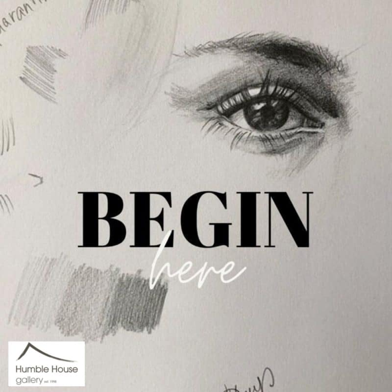 Begin here, Art Classes at Humble House gallery